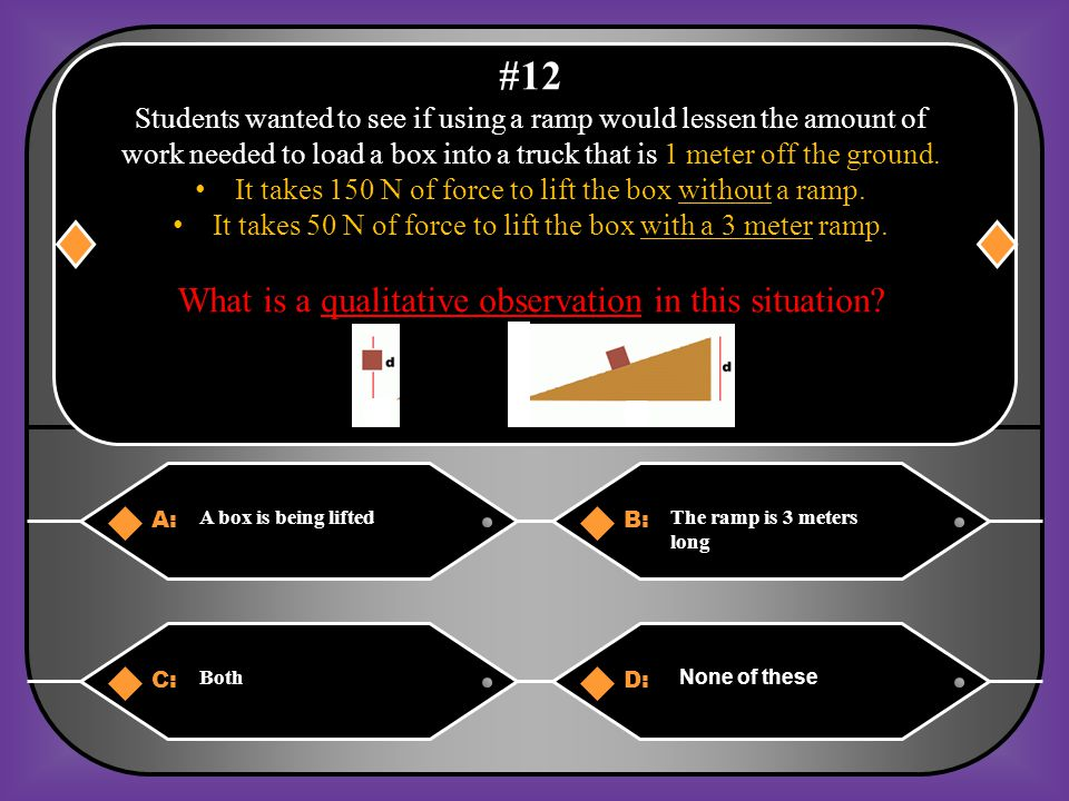 #12 What is a qualitative observation in this situation