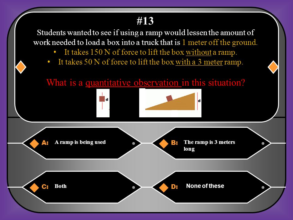 #13 What is a quantitative observation in this situation