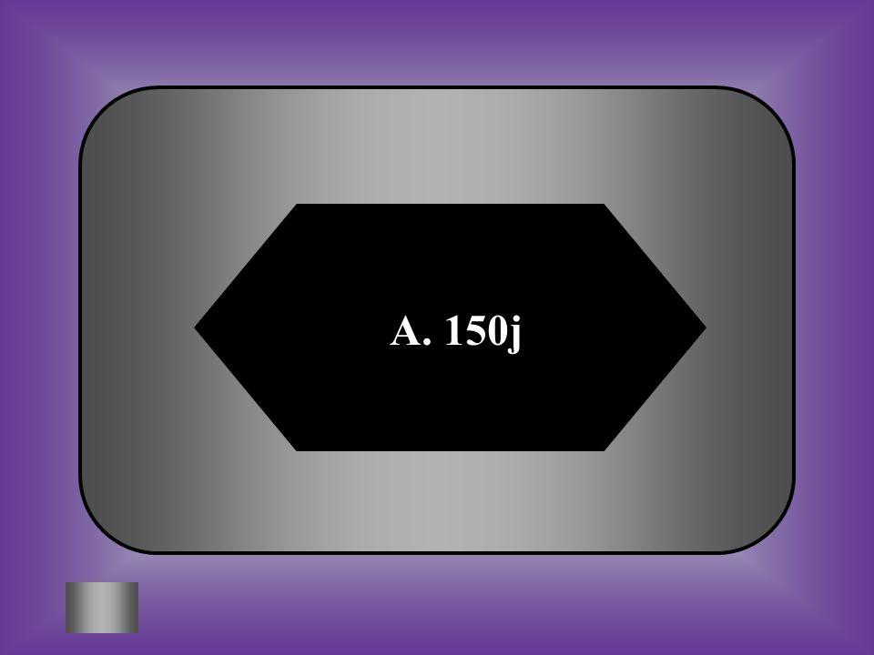 A. 150j