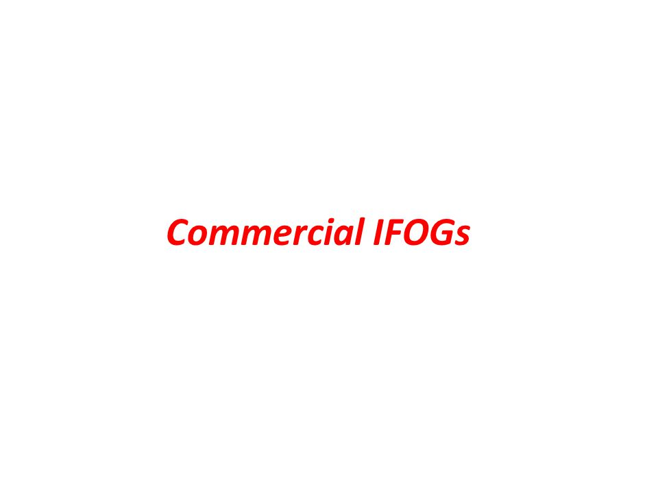Commercial IFOGs