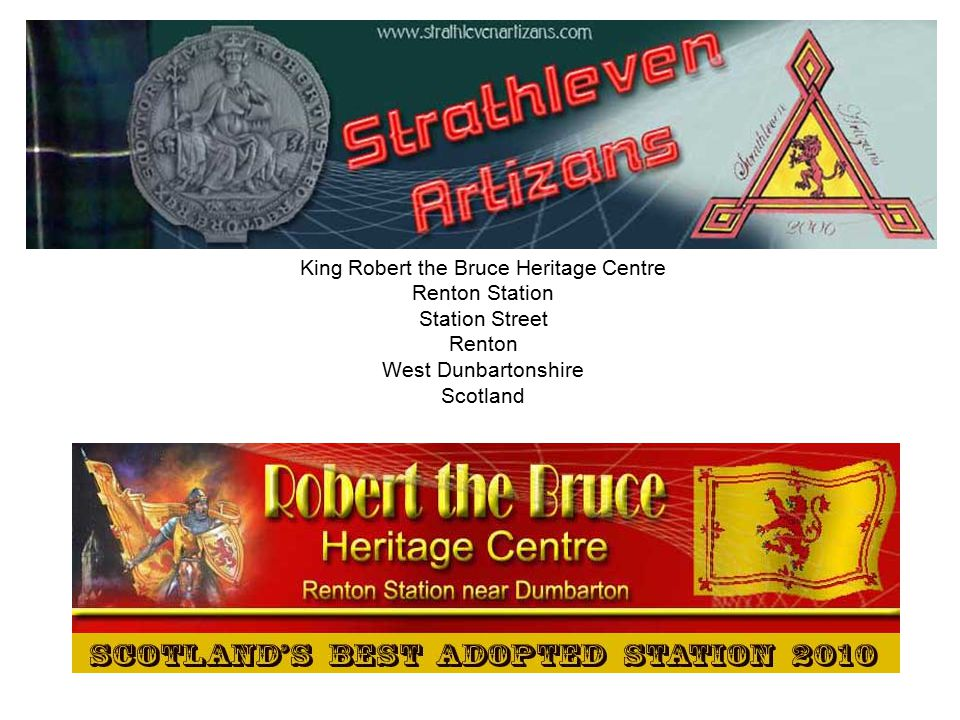 King Robert the Bruce Heritage Centre