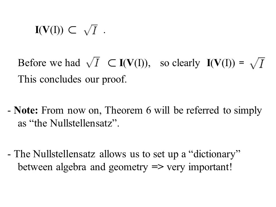I(V(I)) ½ . Before we had ½ I(V(I)), so clearly I(V(I)) = This concludes our proof.