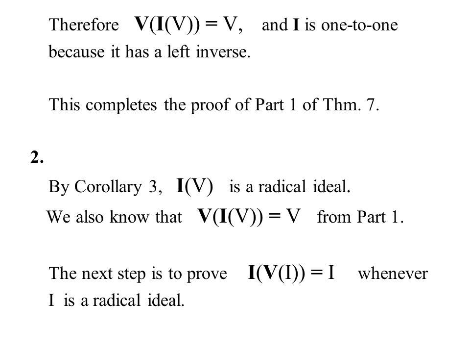 We also know that V(I(V)) = V from Part 1.