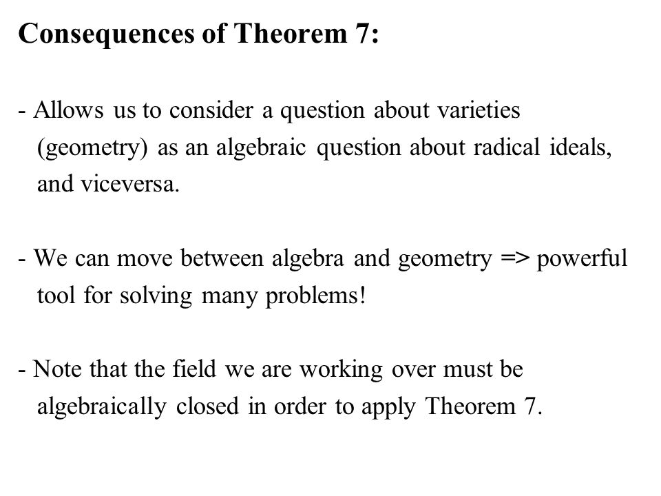 Consequences of Theorem 7: