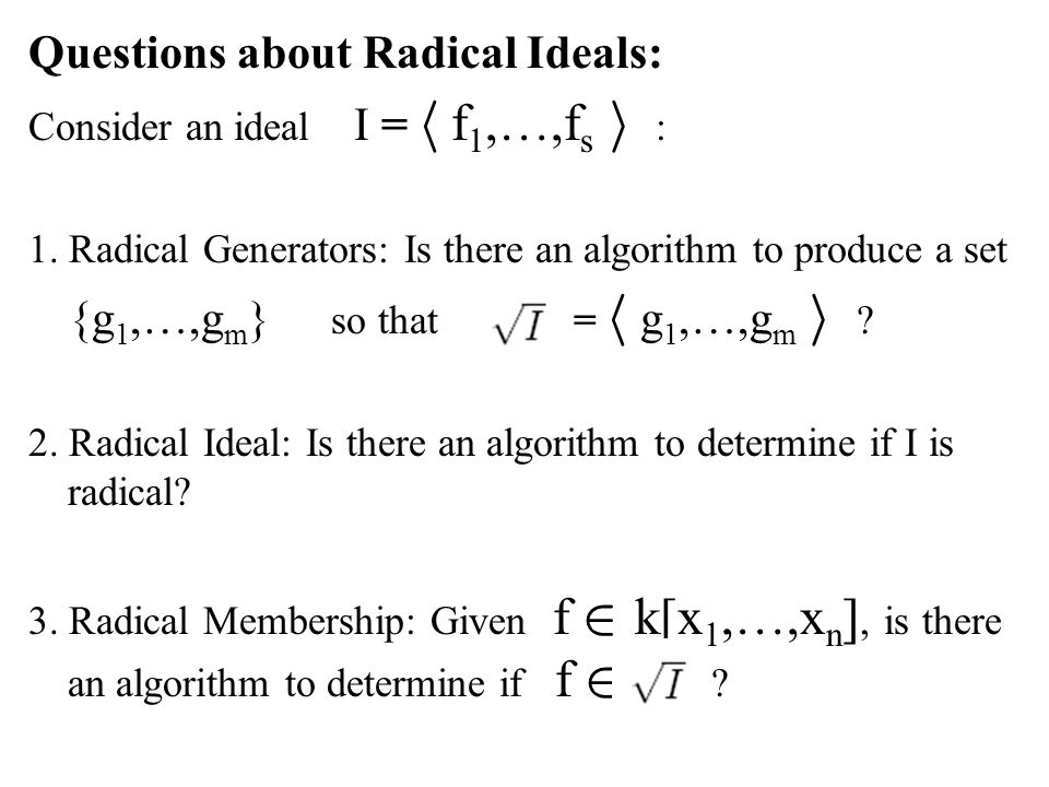 Questions about Radical Ideals: