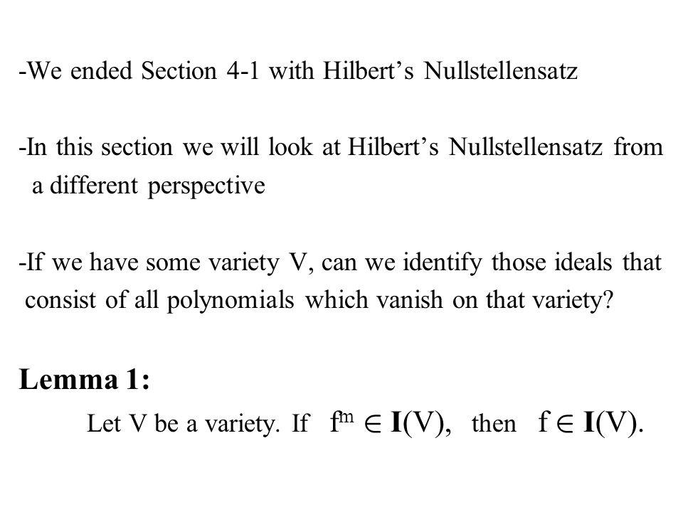 Let V be a variety. If fm 2 I(V), then f 2 I(V).