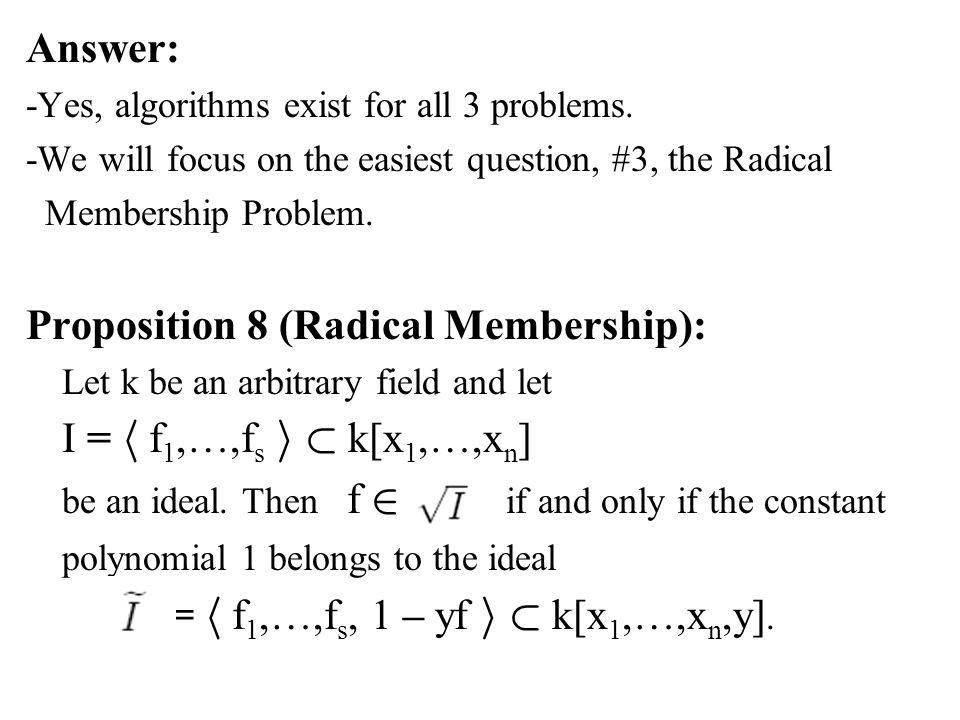 Proposition 8 (Radical Membership):