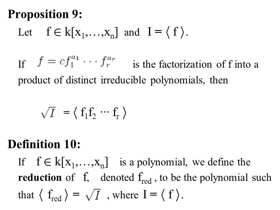 Proposition 9: Definition 10: