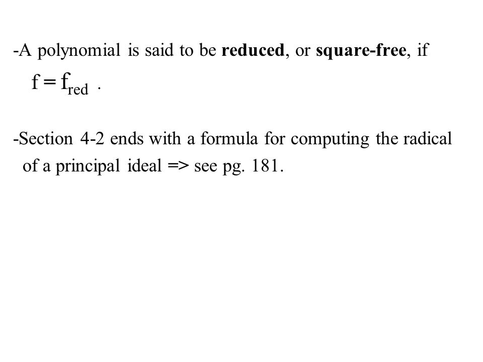 -A polynomial is said to be reduced, or square-free, if