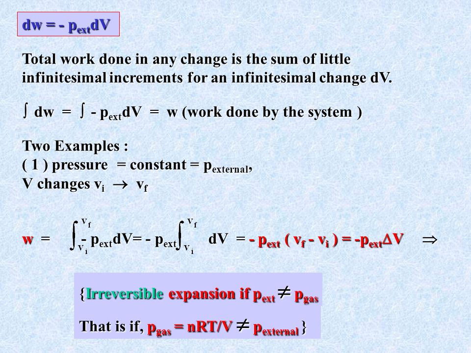 {Irreversible expansion if pext  pgas