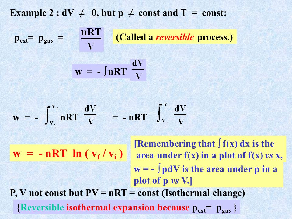 {Reversible isothermal expansion because pext= pgas }