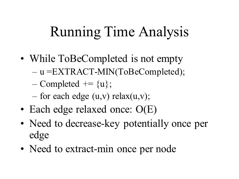 Running Time Analysis While ToBeCompleted is not empty