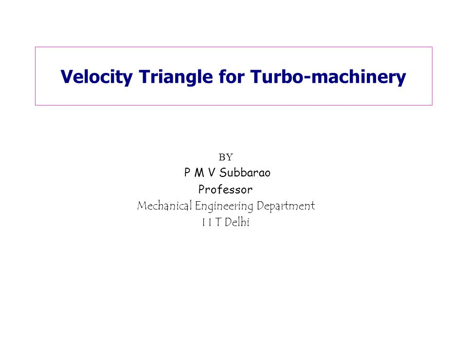 Velocity Triangle for Turbo-machinery