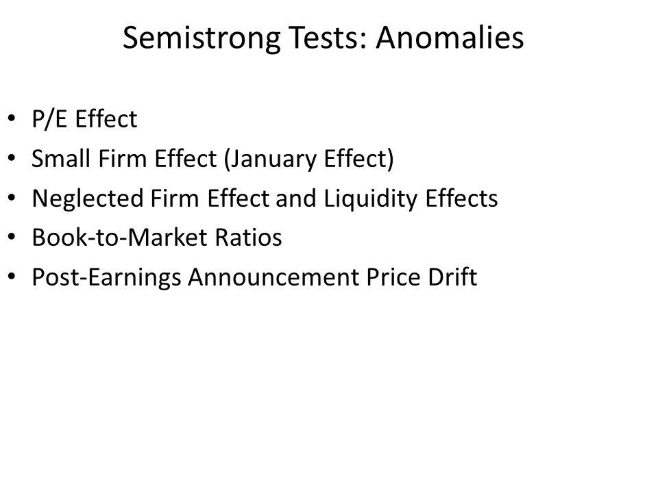 Semistrong Tests: Anomalies