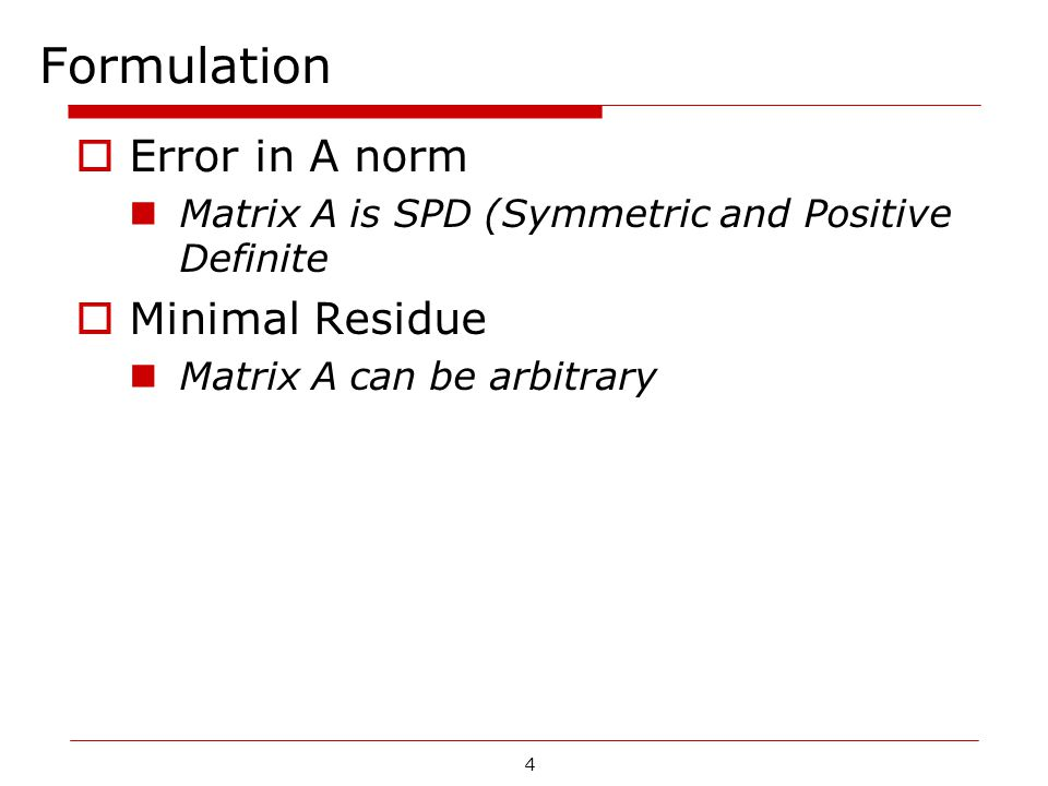 Formulation Error in A norm Minimal Residue