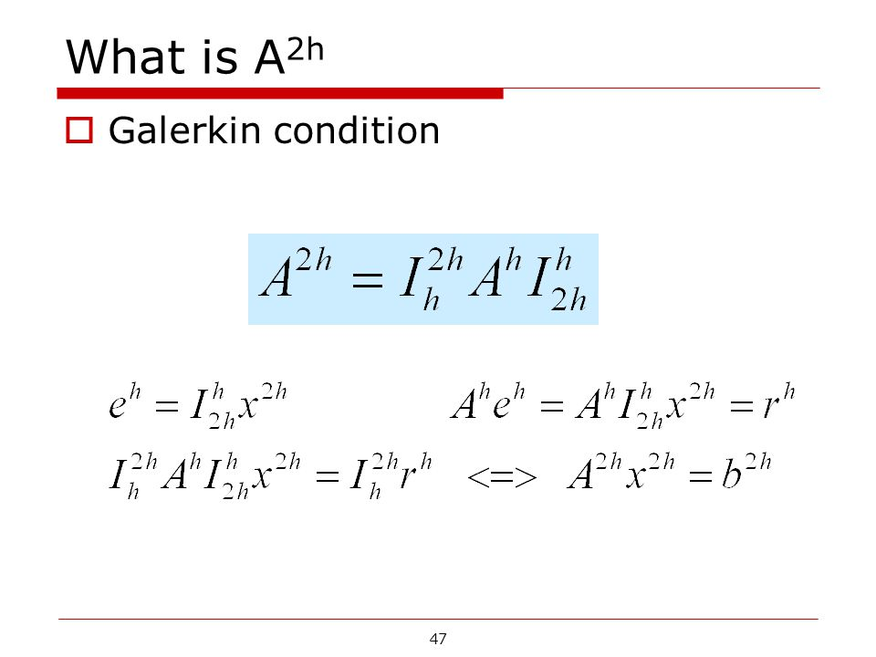 What is A2h Galerkin condition