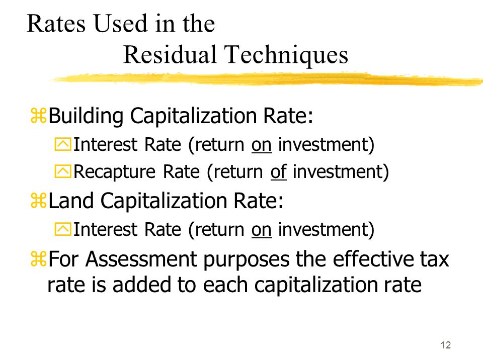 Rates Used in the Residual Techniques