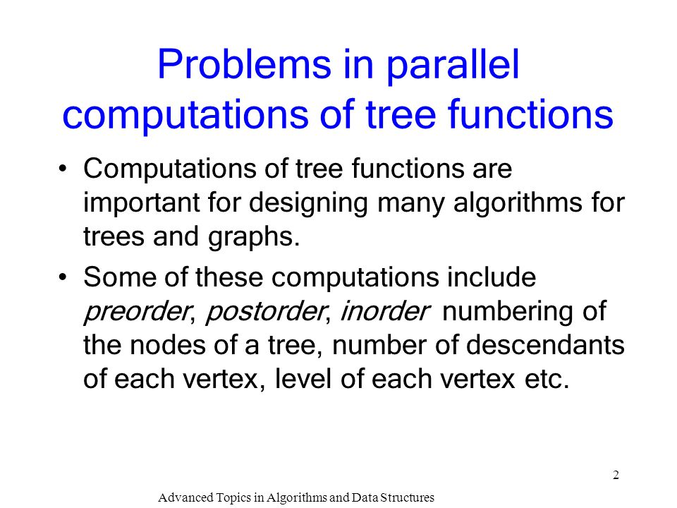 Problems in parallel computations of tree functions