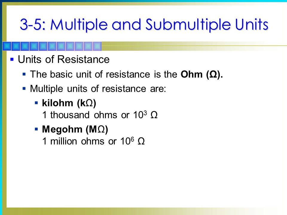 3-5: Multiple and Submultiple Units