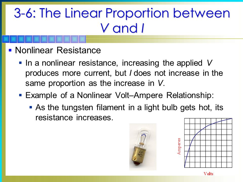 3-6: The Linear Proportion between V and I