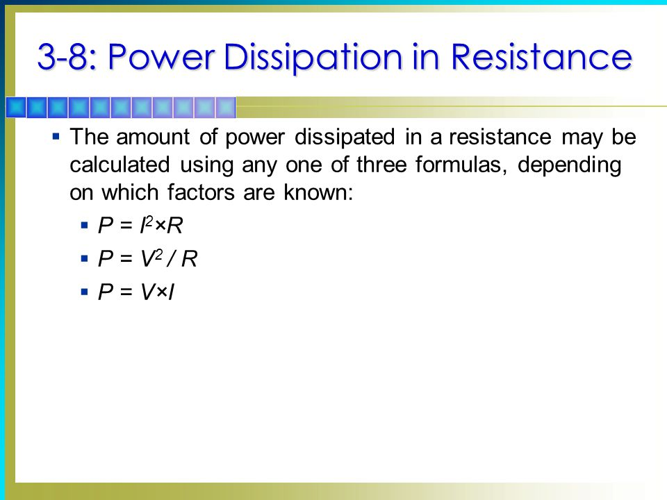 3-8: Power Dissipation in Resistance