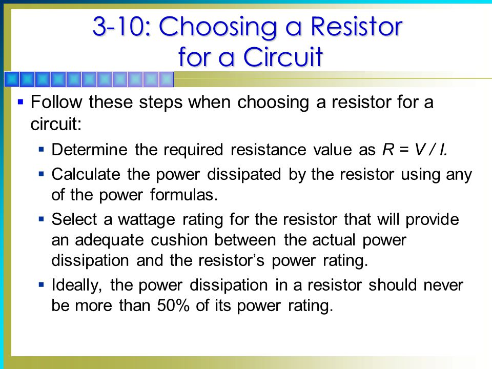 3-10: Choosing a Resistor for a Circuit