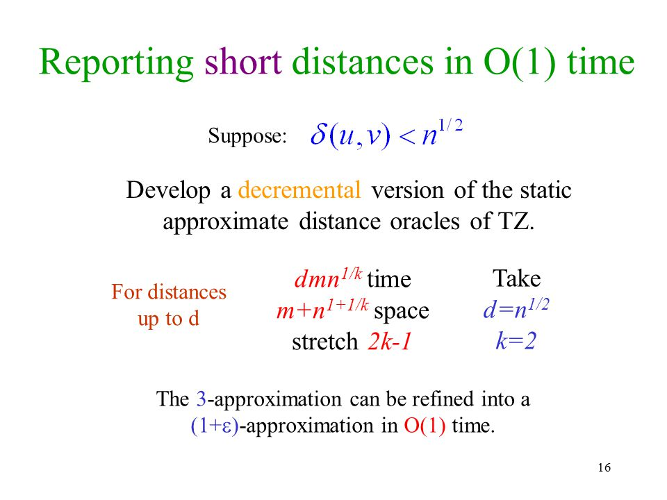 Reporting short distances in O(1) time