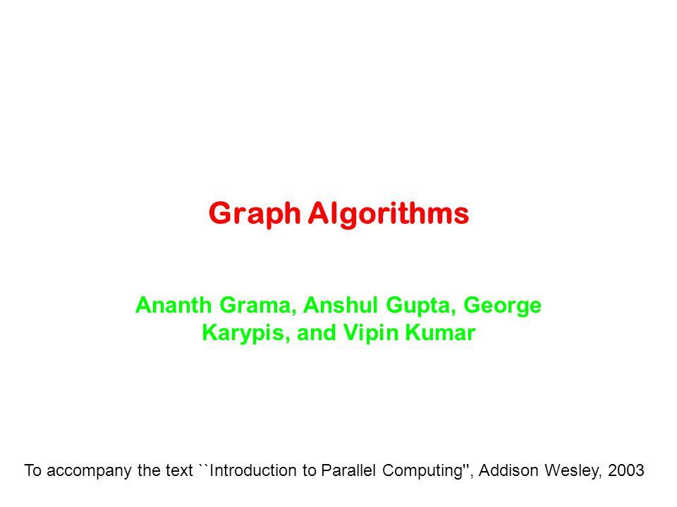 Ananth Grama, Anshul Gupta, George Karypis, and Vipin Kumar