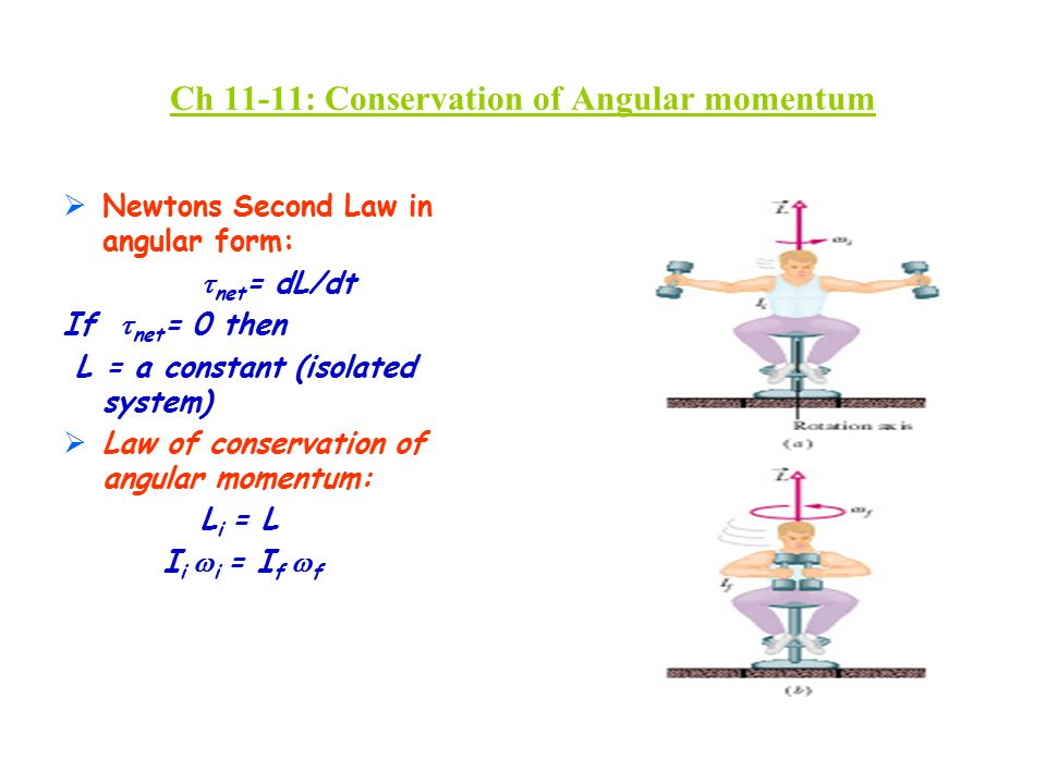 Ch 11-11: Conservation of Angular momentum