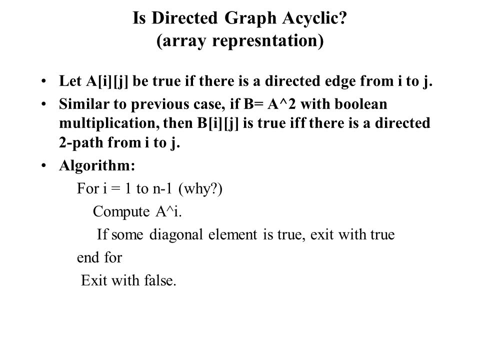 Is Directed Graph Acyclic (array represntation)