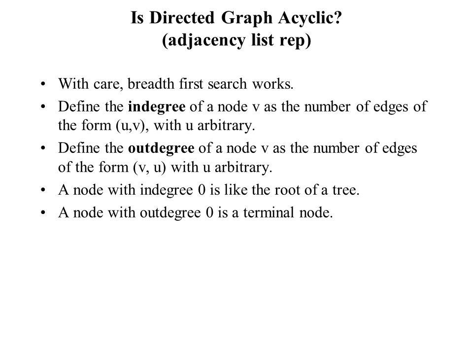 Is Directed Graph Acyclic (adjacency list rep)