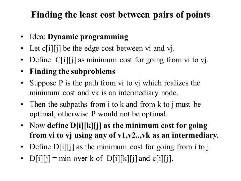 Finding the least cost between pairs of points