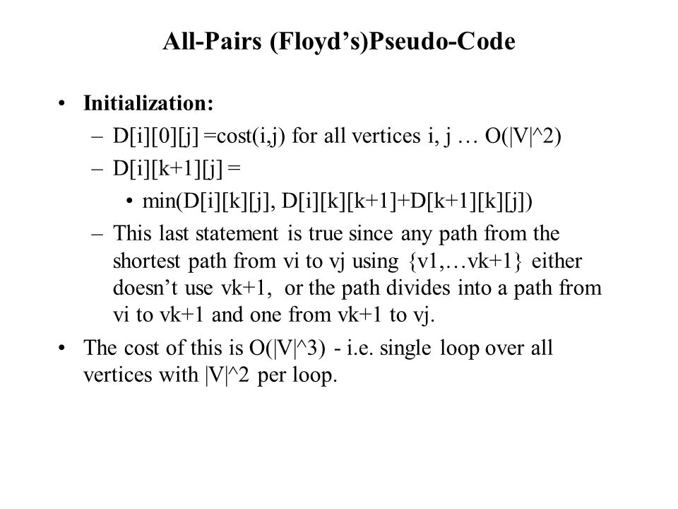 All-Pairs (Floyd's)Pseudo-Code