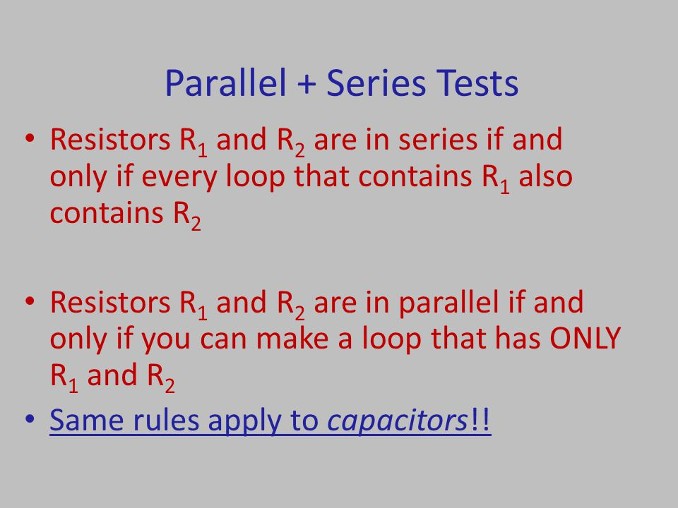 Parallel + Series Tests