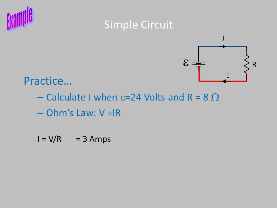 Example e Simple Circuit Practice…