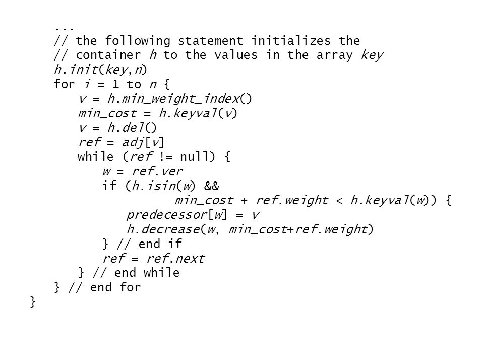 ... // the following statement initializes the. // container h to the values in the array key. h.init(key,n)