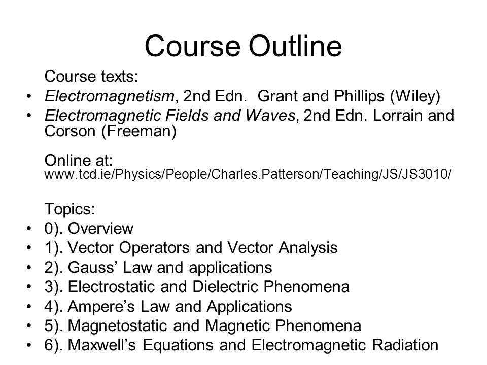 Course Outline Course texts: