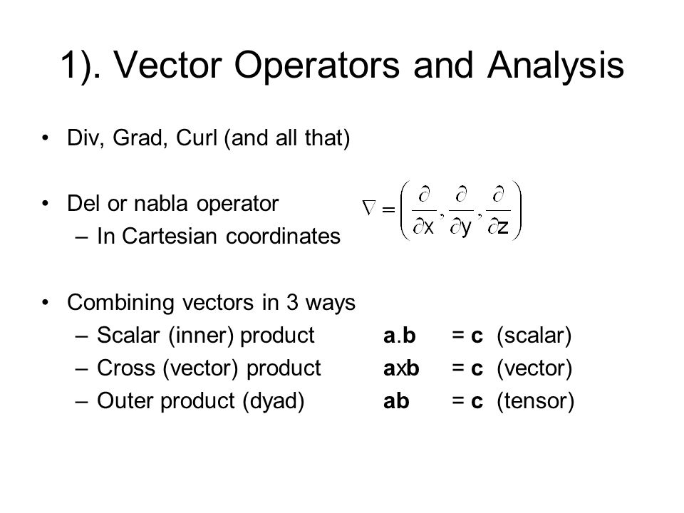 1). Vector Operators and Analysis