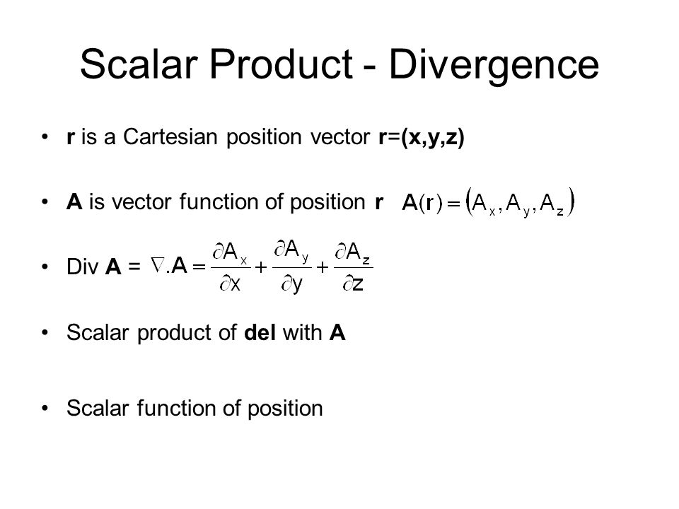 Scalar Product - Divergence