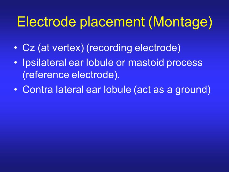 Electrode placement (Montage)