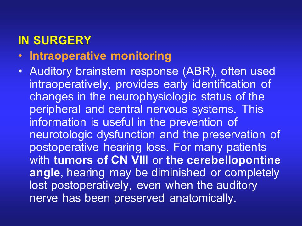 IN SURGERY Intraoperative monitoring.