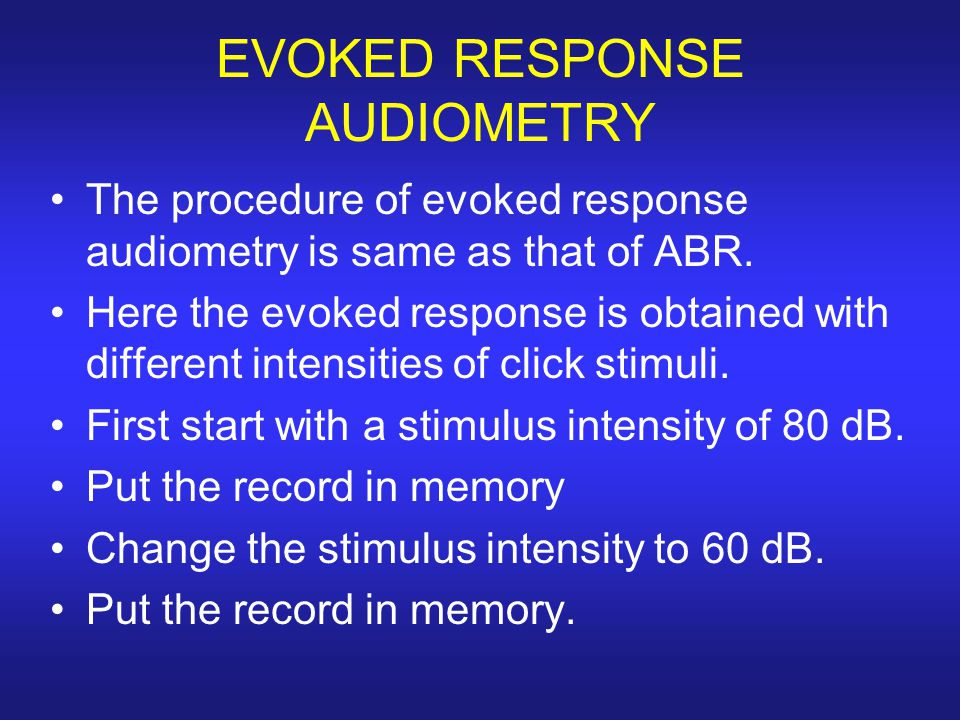 EVOKED RESPONSE AUDIOMETRY
