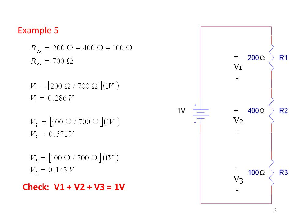 Example 5 + V1 - V2 V3 Check: V1 + V2 + V3 = 1V