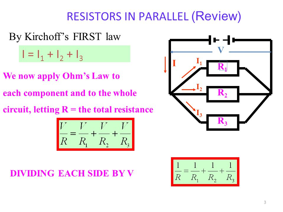 RESISTORS IN PARALLEL (Review)