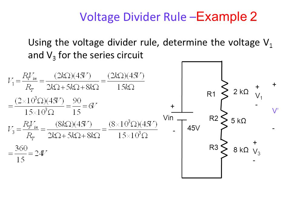 Voltage Divider Rule –Example 2
