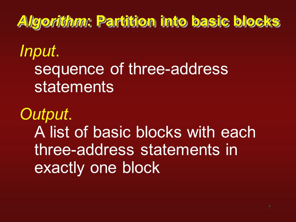 Algorithm: Partition into basic blocks