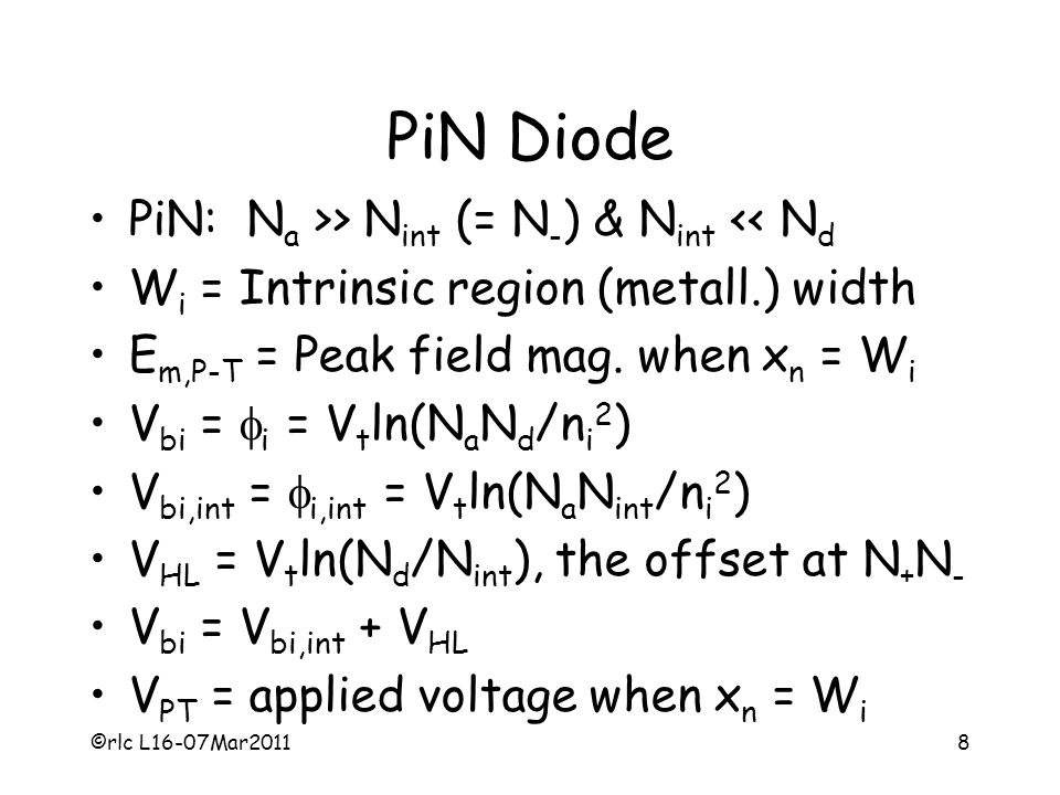 PiN Diode PiN: Na >> Nint (= N-) & Nint << Nd