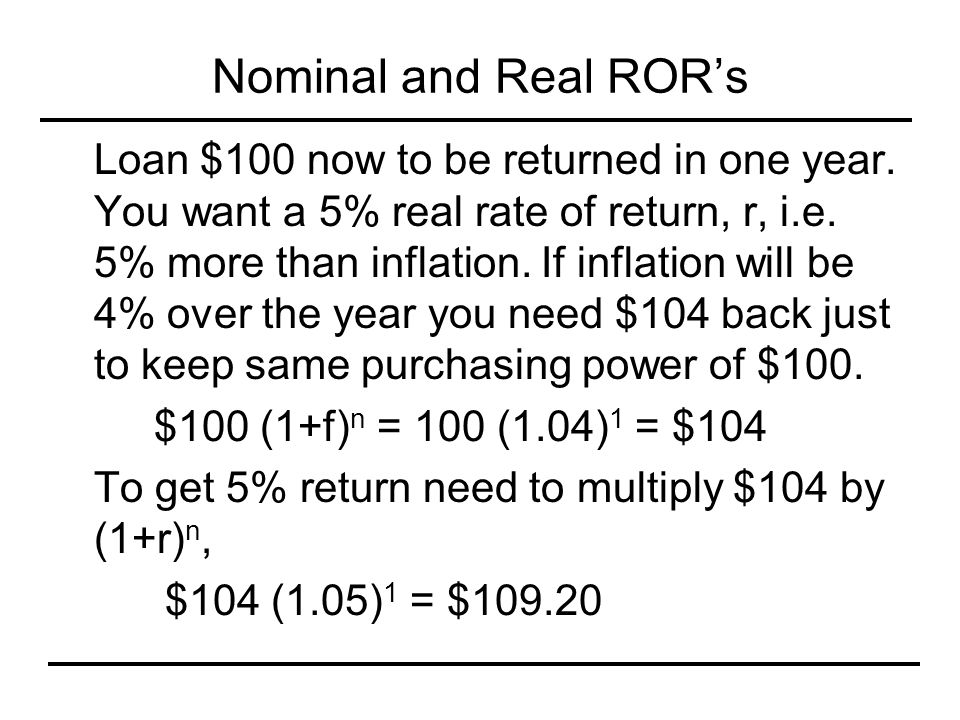 Nominal and Real ROR's