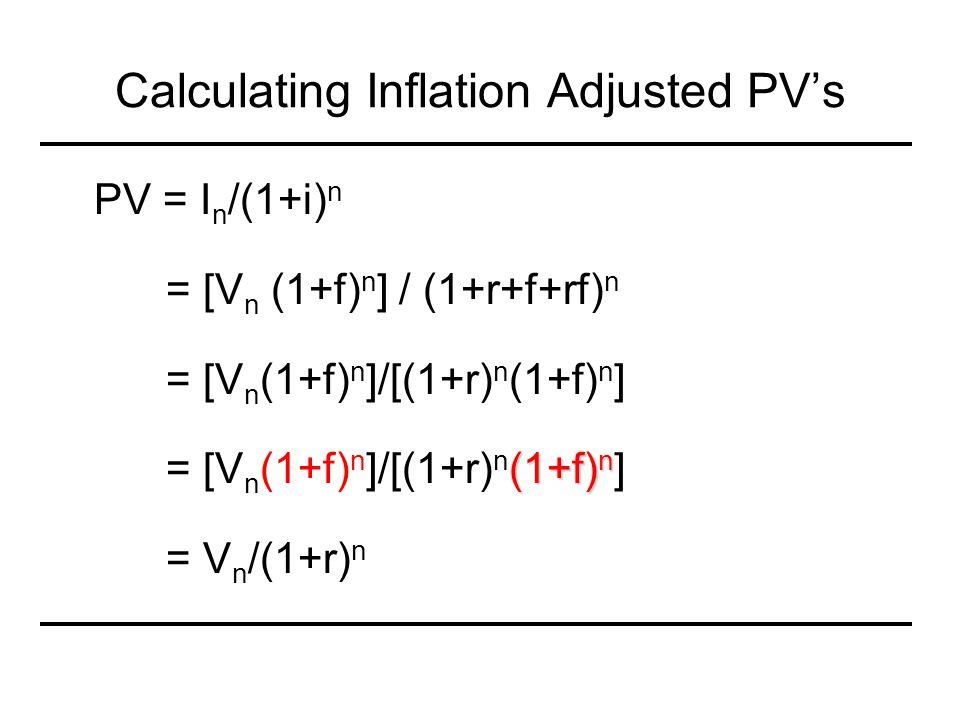 Calculating Inflation Adjusted PV's
