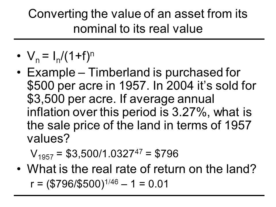 Converting the value of an asset from its nominal to its real value